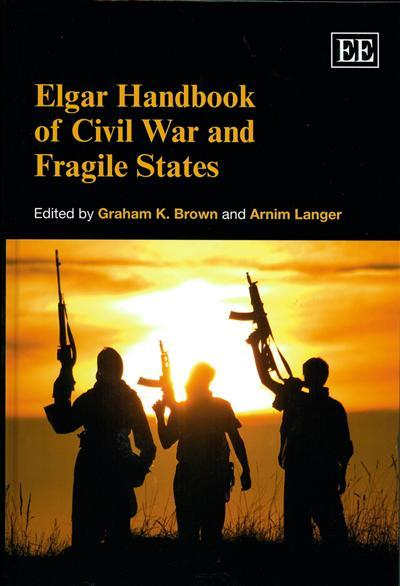 Elgar Handbook of Civil War and Fragile States